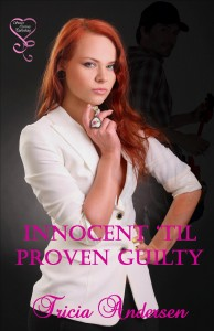 Innocent 'til Proven Guilty Cover